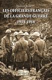 Christian Benoît - Les officiers de la Grande Guerre (1914-1918).