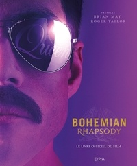 Roland Hall - Bohemian Rhapsody - Le livre officiel du film.