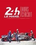 Bureau affaires graphiques - 24h le Mans / Hors circuit - A la rencontre de ceux qui façonnent le mythe.
