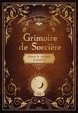 Brigitte Bulard-Cordeau - Grimoire de sorcière - Sorts & potions magiques.