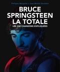 Jean-Michel Guesdon et Philippe Margotin - Bruce Springsteen - Les 332 chansons expliquées.