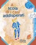 Michèle Corrotti - A scola di i casi addisperati.