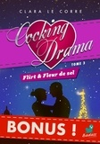 Clara Le Corre - Cooking Drama, bonus : Au pied du mur (inédit).