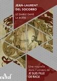 Jean-Laurent Del Socorro - Le Diable dans la boîte.