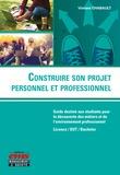 Vincent Chabault - Construire son projet personnel et professionnel.