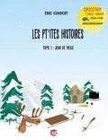 Eric Coudert - Les pt'ites histoires Tome 1 : Jour de neige.