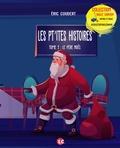 Eric Coudert - Les pt'ites histoires - Tome 2, Le père noël.