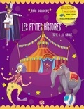 Eric Coudert - Les pt'ites histoires Tome 3 : Le cirque.
