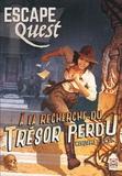 Kaedama et Christophe Swal - Escape Quest N° 1, août à octobre : A la recherche du trésor perdu.