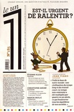 Eric Fottorino - Le 1 N° 185, mercredi 17  : Est-il urgent de ralentir ?.