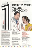 Julien Bisson - Le 1 N° 224, mercredi 7 n : Croyez-vous votre médecin ?.