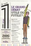 Eric Fottorino - Le 1 N° 236, février 2019 : Le grand débat, utile ou futile ?.