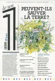 Julien Bisson - Le 1 N° 240 : Peuvent-ils sauver la Terre ?.