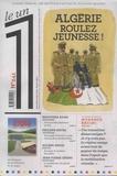 Julien Bisson et Eric Fotorino - Le 1 N° 241 : Algérie - Roulez jeunesse !.
