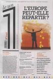 Julien Bisson et Eric Fottorino - Le 1 N° 242 : L'Europe peut-elle repartir ?.