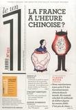 Julien Bisson - Le 1 N° 251, mercredi 29  : La France à l'heure chinoise ?.