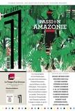 Julien Bisson et Eric Fottorino - Le 1 N° 258, juillet 2019 : Passion Amazonie.