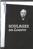 Julien Bisson et Eric Fottorino - Le 1 Hors-série : Soulages au Louvre.