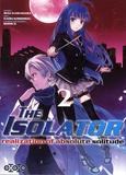 Reki Kawahara et Naoki Koshimizu - The Isolator Tome 2 : .