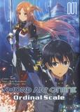 Reki Kawahara et  IsII - Sword Art Online - Ordinal Scale Tome 1 : .