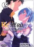 Daichi Matsuse et Tappei Nagatsuki - Re:Zero Troisième arc : Truth of Zero Tome 5 : .
