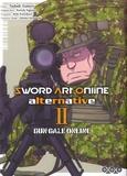 Tadadi Tamori et Keiichi Sigsawa - Sword Art Online - Alternative - Gun Gale Online Tome 2 : .
