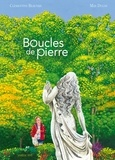 Clémentine Beauvais et Max Ducos - Boucles de pierre.