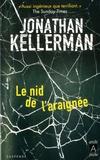 Jonathan Kellerman - Le nid de l'araignée.