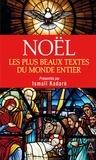Ismail Kadaré et Ismail Kadaré - Noël. Les plus beaux textes du monde entier.