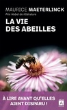 Maurice Maeterlinck - La vie des abeilles.
