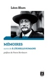 Léon Blum et Pierre Birnbaum - Mémoires suivi de à l'échelle humaine.