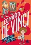Cécile Alix - Léonard de Vinci vu par une ado.