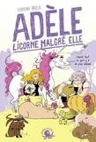 Ludivine Irolla - Adèle, licorne malgré elle.