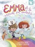 Geneviève Brisac et Bruno Salamone - Emma et le monde en couleurs.