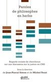 Jean-Paul Simon et Michel Tozzi - Paroles de philosophes en herbe - Regards croisés de chercheurs sur une discussion sur la justice en CM2.