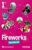 Maël Joyeux - Fireworks 1re B1>B2 - Workbook.