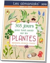 Denis Richard - 365 jours pour tout savoir sur les plantes - Bienfaits, secrets, usages.