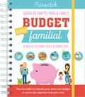 Editions 365 - Budget familial - Agenda de comptes pour la famille de septembre 2019 à décembre 2020.