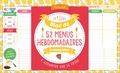 Editions 365 - Bloc de 52 menus hebdomadaires à compléter.