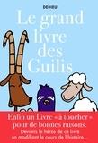Thierry Dedieu - Grand livre des guilis.