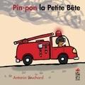 Antonin Louchard - Pin Pon La petite bête.