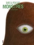 Guillaume Duprat - Dans la peau des monstres.