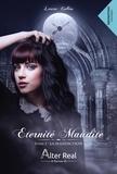 Laura Collins - Eternité maudite Tome 1 : La malédiction.