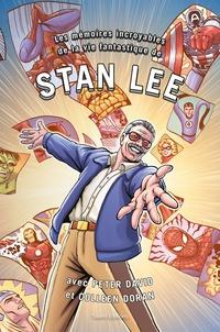 Stan Lee et Peter David - Les mémoires incroyables de la vie fantastique Stan Lee.