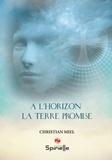 Christian Miel - A l'horizon - La terre promise.