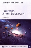 Christophe Galfard - L'univers à portée de main - 2 volumes.