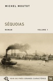 Michel Moutot - Séquoias - Pack en 2 volumes.
