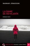 Ragnar Jonasson - La dame de Reykjavik  : .