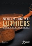 Emmanuel Bighelli - Paroles et guitares de luthiers.