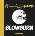 André Franquin et  Gotlib - Slowburn.